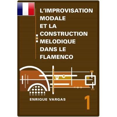 """Livre 1 """"Les aspects melodiques et harmoniques des sept modes naturels"""""""