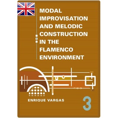 "Book 3: ""Modern (…) Escales in the Flamenco Modal Language"""